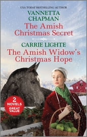 The Amish Christmas Secret and The Amish Widow s Christmas Hope
