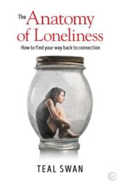 The Anatomy of Loneliness