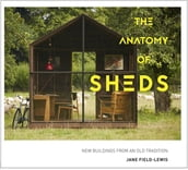 The Anatomy of Sheds