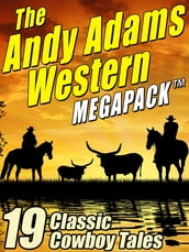 The Andy Adams Western MEGAPACK ®