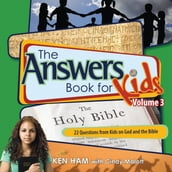 The Answers Book for Kids Volume 3