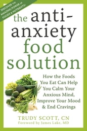 The Antianxiety Food Solution