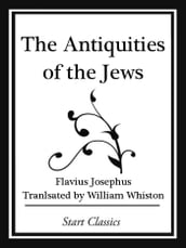 The Antiquities of the Jews (Start Cl