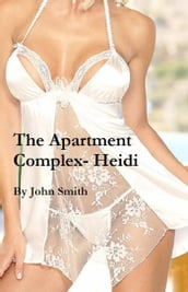 The Apartment Complex- Heidi