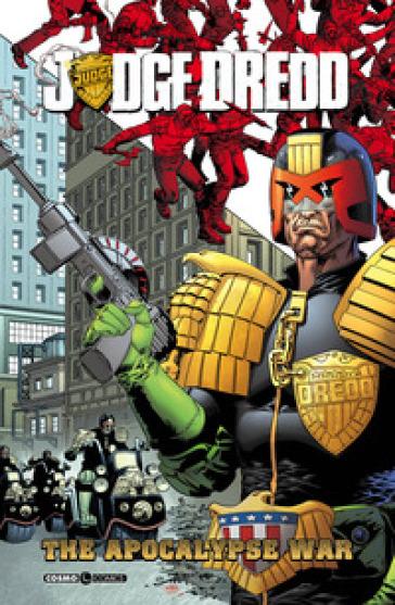 The Apocalypse war. Judge Dredd