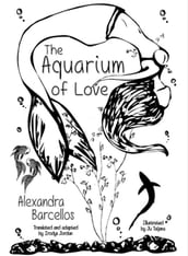The Aquarium of Love