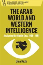 The Arab World and Western Intelligence