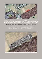 The Archaeology of Engagement