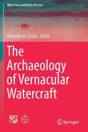 The Archaeology of Vernacular Watercraft