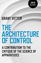 The Architecture of Control
