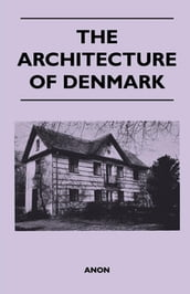 The Architecture of Denmark