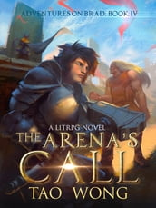 The Arena s Call