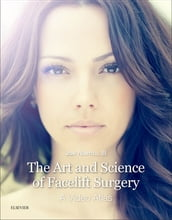 The Art and Science of Facelift Surgery E-Book