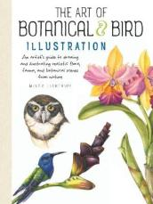 The Art of Botanical & Bird Illustration