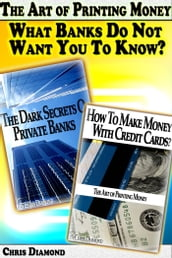The Art of Printing Money: What Banks Do Not Want You To Know?