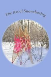The Art of Snowshoeing