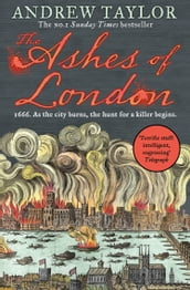 The Ashes of London (James Marwood & Cat Lovett, Book 1)