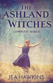 The Ashland Witches: Complete Series