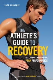 The Athlete s Guide to Recovery
