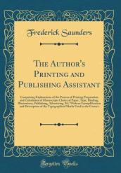 The Author s Printing and Publishing Assistant
