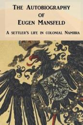 The Autobiography of Eugen Mansfeld
