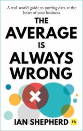The Average is Always Wrong