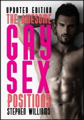 The Awesome Gay Sex Positions
