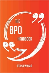 The BPO Handbook - Everything You Need To Know About BPO