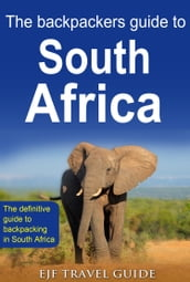 The Backpackers Guide to South Africa