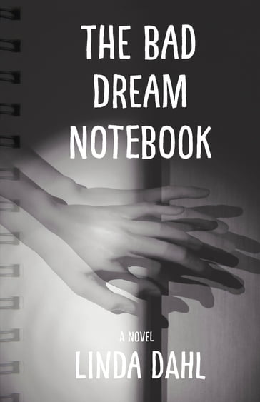 The Bad Dream Notebook