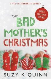 The Bad Mother s Christmas