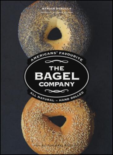 The Bagel Company - Myriam Sabolla | Thecosgala.com