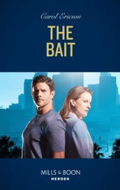 The Bait (Mills & Boon Heroes) (A Kyra and Jake Investigation, Book 3)