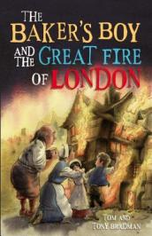 The Baker s Boy and the Great Fire of London