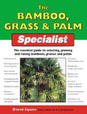 The Bamboo, Grass and Palm Specialist