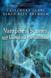 The Bane Chronicles 3: Vampires, Scones, and Edmund Herondale