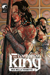 The Barbarian King. 3: Dea della vendetta