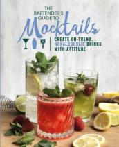 The Bartender s Guide to Mocktails