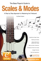 The Bass Player s Guide to Scales & Modes