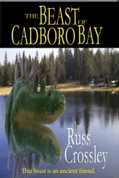 The Beast of Cadboro Bay