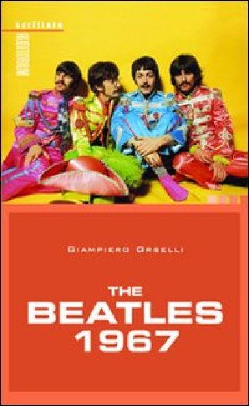 The Beatles 1967 - Giampiero Orselli |