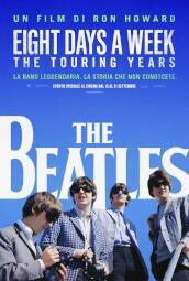 The Beatles - Eight days a week (2 Blu-Ray)(edizione speciale)