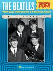 The Beatles Recorder Fun with Easy Instructions/Fingering Chart Rec Bk