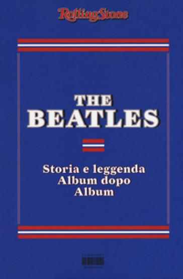 The Beatles. Storia e leggenda album dopo album - M. Primi |