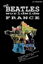 The Beatles Worldwide: France (1962-70)