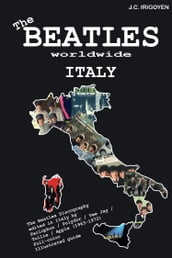 The Beatles Worldwide: Italy (1963-72)