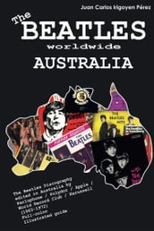 The Beatles Worldwide: Australia (1963-72)
