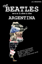 The Beatles Worldwide: Argentina (1962-71)