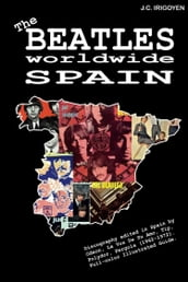 The Beatles Worldwide: Spain (1962-72)