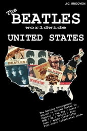 The Beatles Worldwide: United States (1963-70)